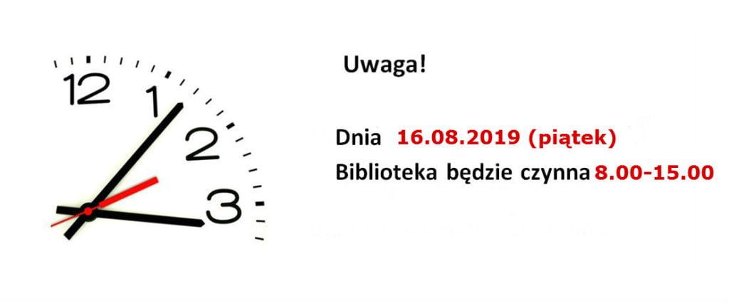 Dnia 16 sierpnia biblioteka będzie czynna 8-15