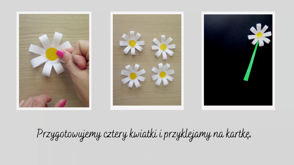 Przygotowujemy 4 kwiatki