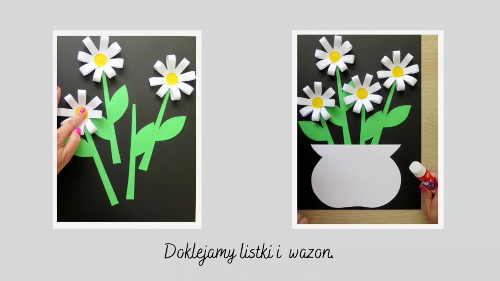 Kwiatki przyklejamy na papier, przyklejamy wazon